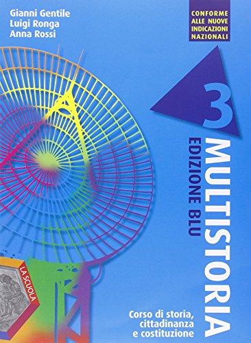 Multistoria. Ediz. blu. Per la Scuola media. Con DVD. Con e-book. Con espansione online: 3