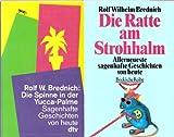 Sagenhafte Geschichten (2 Bände) 1) Die Spinne in der Yucca-Palme (dtv 1995) 2) Die Ratte am Strohhalm (Beck 1996)