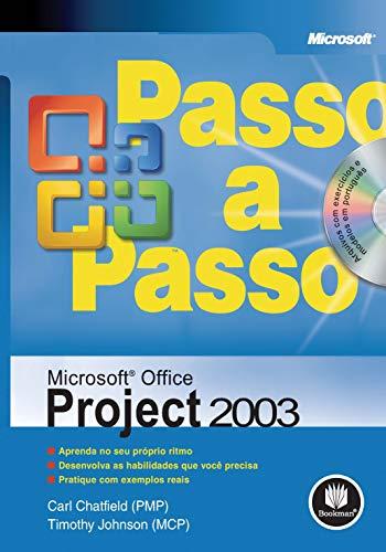 Microsoft Office Project 2003 Passo A Passo (Em Portuguese do Brasil)