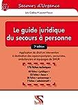 Guide juridique du secours à personne - 2e édition
