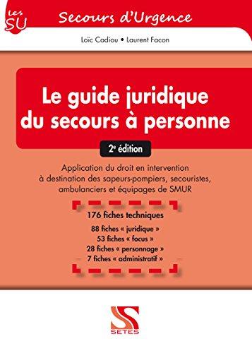 Guide juridique du secours  personne - 2e dition