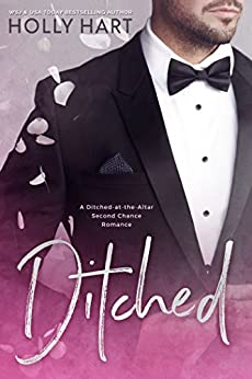 Ditched: A Left at the Altar Romance (English Edition)