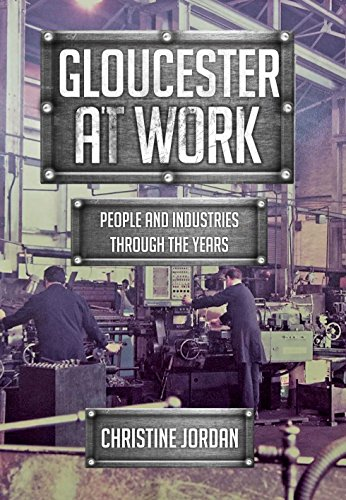 Gloucester at Work: People and Industries Through the Years