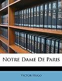 Notre Dame de Paris - Nabu Press - 16/04/2012