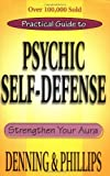 Image de The Llewellyn Practical Guide To Psychic Self-Defense & Well Being (Llewelyn Pra