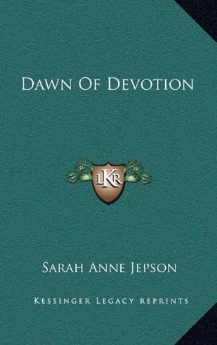 Dawn of Devotion