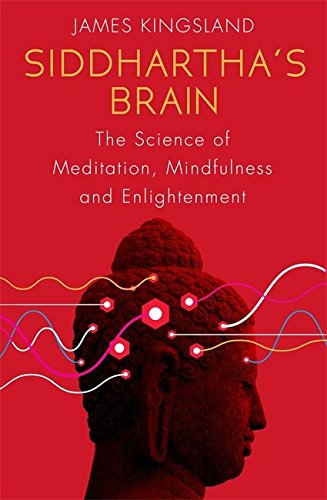 PDF Siddhartha's Brain: The Science of Meditation