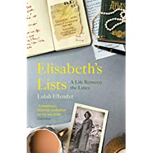 Elisabeth's Lists: A Life Between the Lines (English Edition)