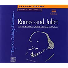 Romeo and Juliet 3 Audio CD Set: Performed by Michael Sheen & Cast (New Cambridge Shakespeare Audio)