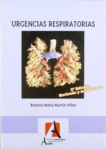Urgencias Respiratorias (Urgencias.Emergencias) por Rosario María Martín Vélez