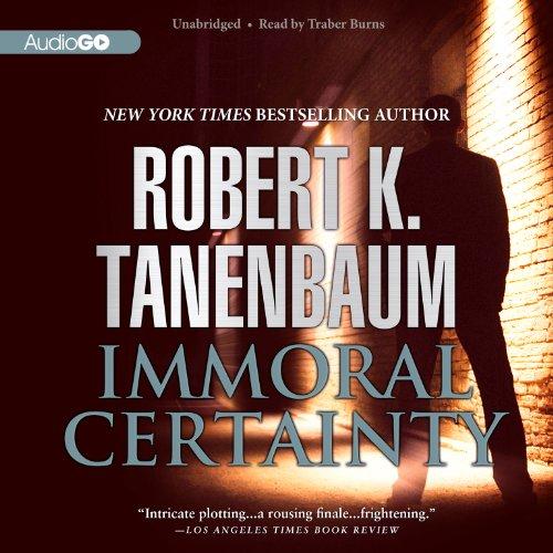 Immoral Certainty (Butch Karp and Marlene Ciampi)
