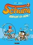 "Afficher ""Schumi n° 2<br /> Handicapé toi-même!"""