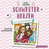 Schwesterherzen 2: Auf Klassenfahrt: Ich glaub, DEIN Schwein pfeift!: 2 CDs