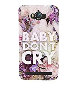 Fuson Premium Back Case Cover Baby don't cry With Black Background Degined For Asus Zenfone Max