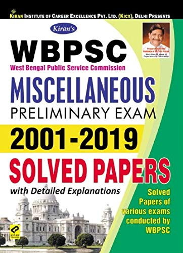 KIRAN WBPSC MISCELLANEOUS PRELIMINARY EXAM 2001-2019 SOLVED PAPERS - ENGLISH(2615)