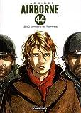 Airborne 44, Tome 1 : Là où tombent les hommes