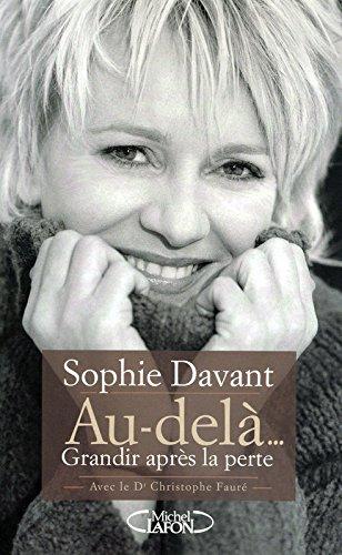 Au-delà... : Grandir après la perte por Sophie Davant