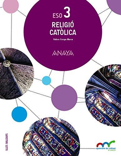 Religió catòlica 3. (Aprendre és créixer en connexió) - 9788467853285