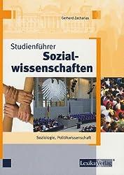 Studienführer Sozialwissenschaften: Soziologie, Politikwissenschaft