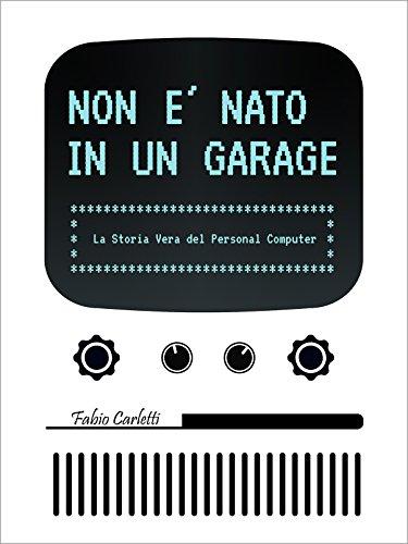 non-e-nato-in-un-garage-la-storia-vera-del-personal-computer