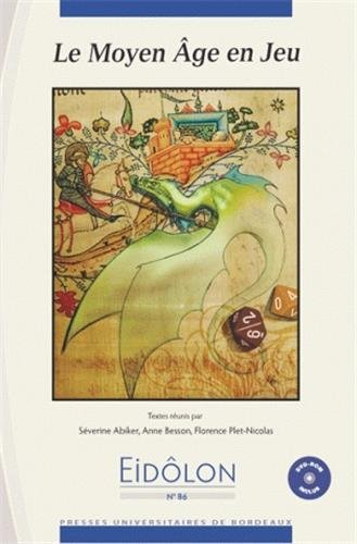 Eidôlon, N° 86 : Le Moyen Age en jeu (1Cédérom) par Séverine Abiker