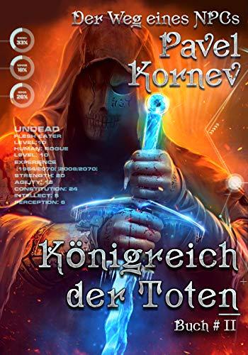 Königreich der Toten (Der Weg eines NPCs Buch # 2): LitRPG-Serie - Kindle-bücher Science-fiction,