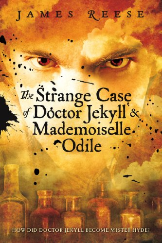 The Strange Case of Doctor Jekyll & Mademoiselle Odile (Shadow Sisters)