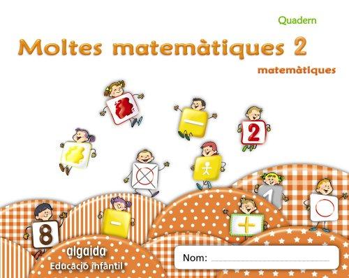 Moltes mates 2 Educació infantil (Educación Infantil Algaida. Matemáticas) - 9788498775884