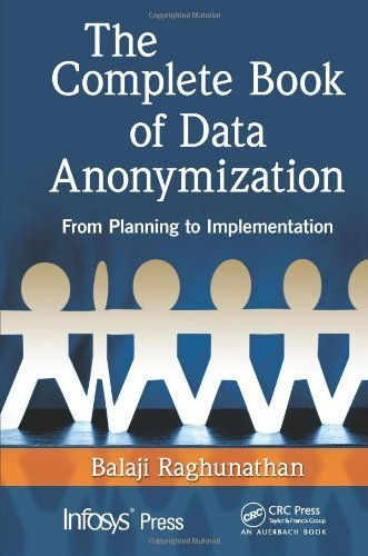the-complete-book-of-data-anonymization-from-planning-to-implementation-infosys-press-1st-edition-by