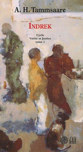Vrit et justice, Tome 2 : Indrek
