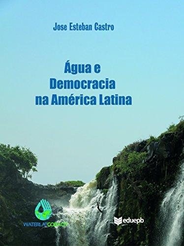 Água e democracia na América Latina (Portuguese Edition)