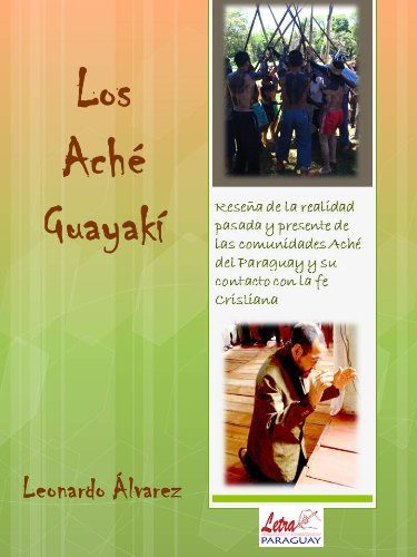 Los Aché-guayakí por Leonardo Alvarez