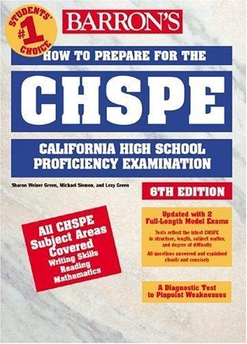How to Prepare for the CHSPE: California High School Proficiency Exam (Barron's Chspe: California High School Proficiency Exam) by Sharon Weiner Green (2002-09-01)