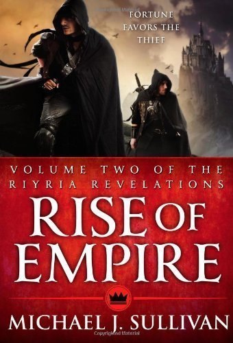 Rise of Empire (Riyria Revelations) 1st (first) Edition by J. Sullivan, Michael [2011]