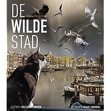 De wilde stad / Urban Nature Amsterdam