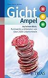 Gicht-Ampel: Auf einen Blick: Purinwerte und Kalorien von über 2600 Lebensmitteln