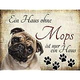 """Creativ Deluxe Hundedekorations Schild """"Ein Haus ohne Mops"""" 20 x 15 cm"""