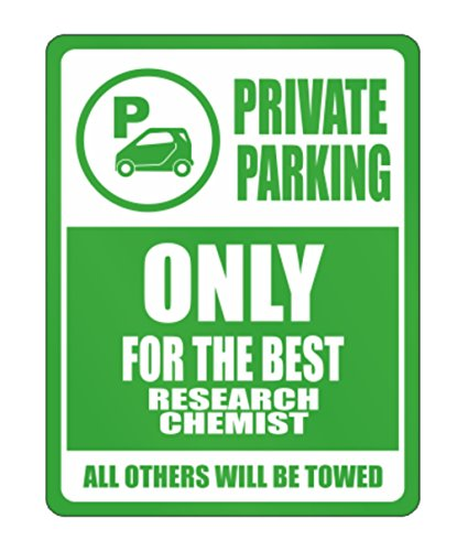 Teeburon Private Parking Only for the best Research Chemist All other will be towed Parking Sign