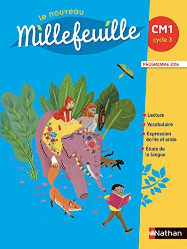 Le nouveau Millefeuille CM1 par Alain Bondot, Yolande Gonnet, Gisèle Hosteau, Françoise Picot, Marie-Louise Pignon, Michel Gonnet