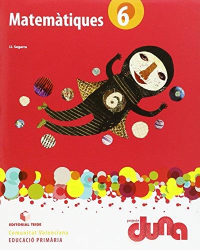 Matemàtiques 6. Projecte Duna - llibre - Comunitat Valenciana