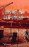 L'Orphelin des docks - Tome 2 (Grands Formats) - Format Kindle - 9782702445341 - 14,99 €
