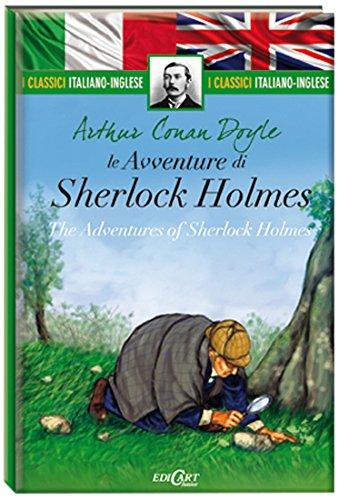 Le avventure di Sherlock Holmes-The adventures of Sherlock Holmes. Ediz. bilingue