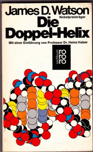 James D. Watson: Die Doppel-Helix