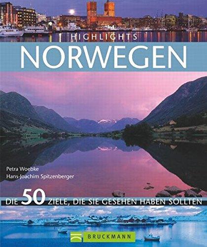 Highlights Norwegen: Die 50 Ziele, die Sie gesehen haben sollten: Alle Infos bei Amazon