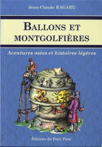 Ballons et montgolfières par Ragaru Jean-Claude