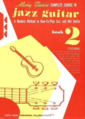 Mickey baker's complete course in jazz guitar guitare