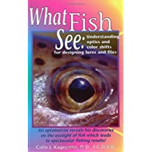 What Fish See: Understanding Optics and Color Shifts for Designing Lures and Flies