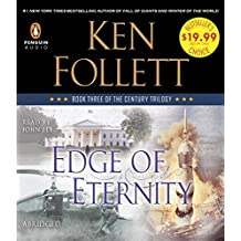 Edge of Eternity: Book Three of the Century Trilogy