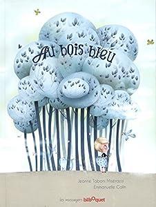 """Afficher """"Au bois bleu"""""""