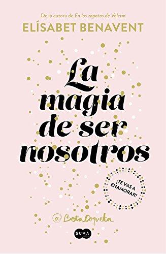 La magia de ser nosotros (SUMA)